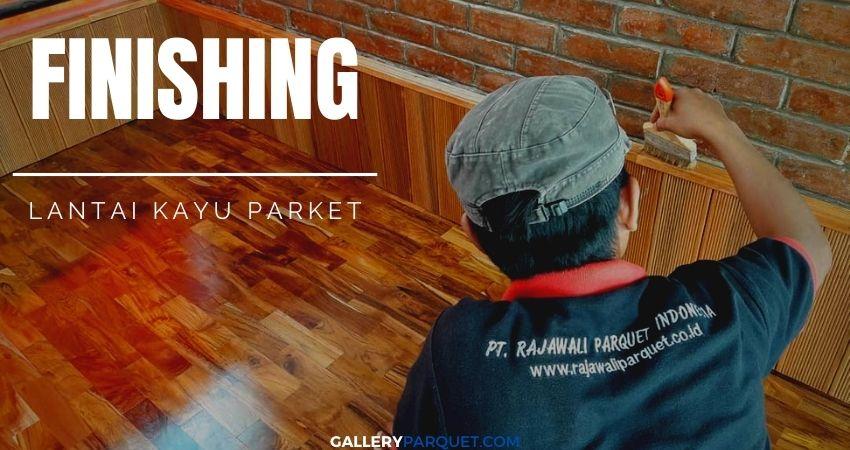 proses finishing lantai kayu jati