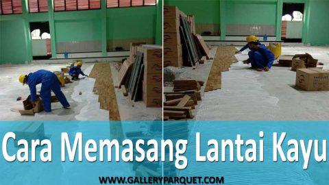 tips memasang lantai kayu