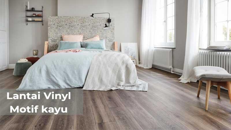 Rekomendasi lantai vinyl motif kayu untuk kamar tidur