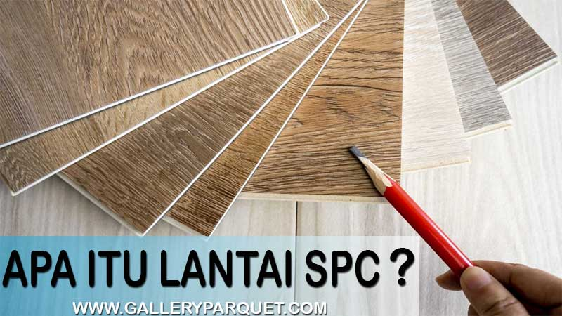 Plus Minus Spc Flooring Beserta Harga & Cara Pasangnya