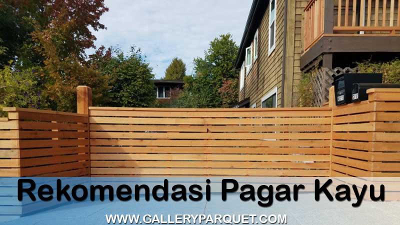 Inspirasi dekorasi pagar kayu depan rumah minimalis, modern & klasik